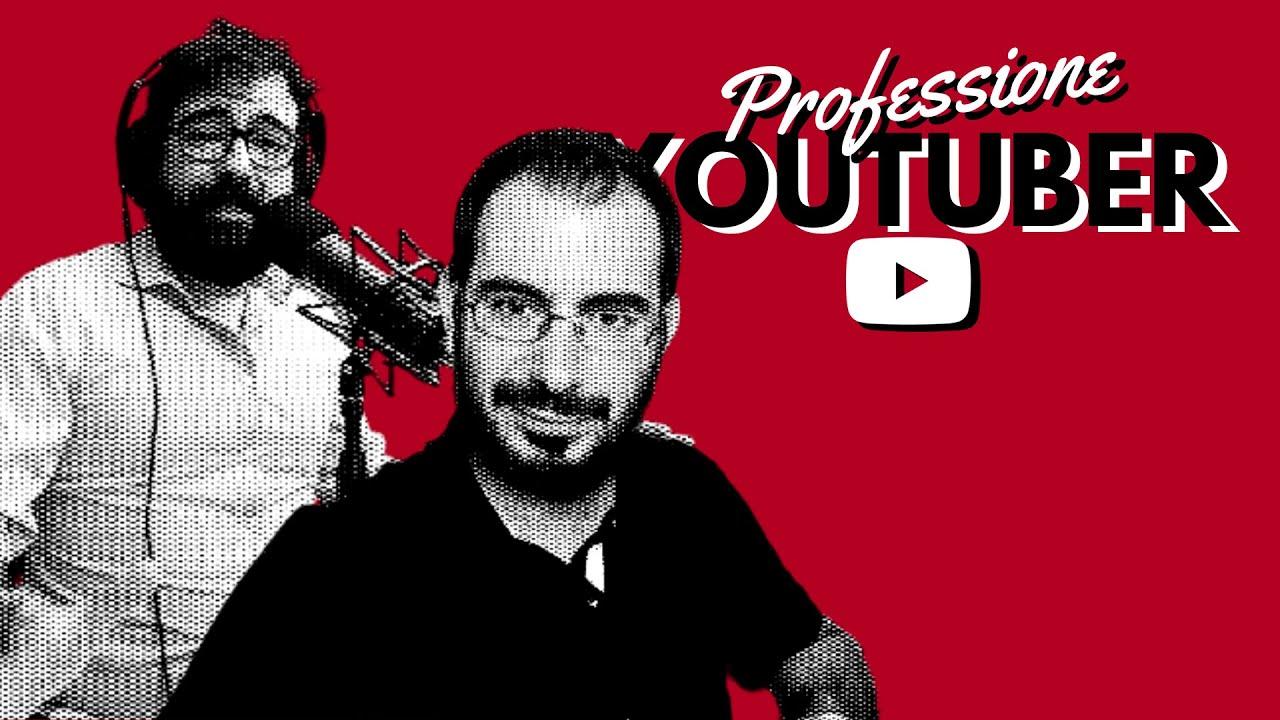 PROFESSIONE YOUTUBER | #02 | con @Andrea Ciraolo