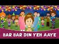 Gambar cover बार बार दिन ये आये Bar Bar Din Ye Aaye Baar Baar Dil Ye Gaye - New Hindi Rhymes For Children | Poem