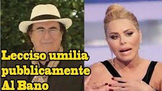 Bufera: Loredana Lecciso umilia pubblicamente Al Bano. Ecco cosa è successo