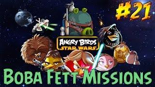 Angry Birds Star Wars прохождение - Серия 21 [Boba Fett Missions 1-10]