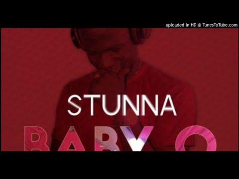Stunna - Baby O [Prod. Kizzy W] (NEW MUSIC 2018)