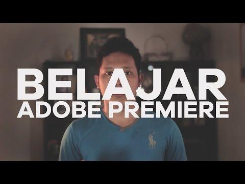 Cara Mudah Mengedit Video Dengan Adobe Premiere