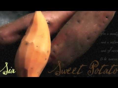 Sweet Potato - Sia