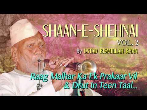 Official : Raag - Malhar Shehnai Instrumental | T-Series Classical | Ustad Bismillah Khan
