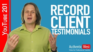How to Record Great Client Testimonial Videos | Brighton West