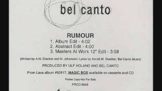Bel Canto - Rumour (MAW mix)