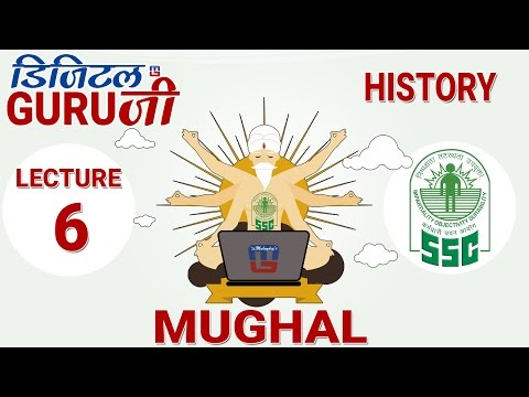 MUGHAL | L6 | HISTORY | SSC CGL 2017 | FULL LECTURE IN HD | DIGITAL GURUJI