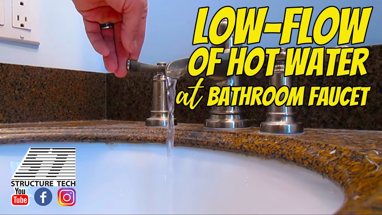 Low-flow of hot water at bathroom faucet, Minnetonka Home Inspection ...