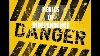 SPOTLIGHT: The  Perils of Independence