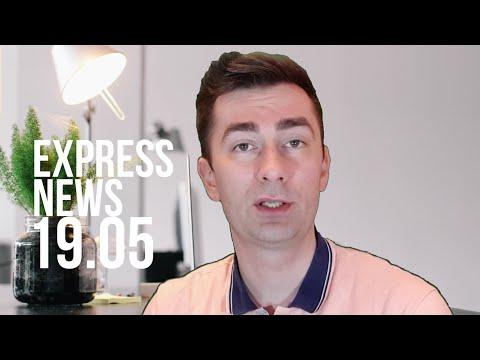 Экспресс-новости 19.05.2020: все самое важное и интересное - об этом должен знать каждый