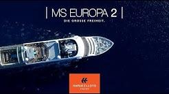 MS EUROPA 2 - Die große Freiheit - Hapag-Lloyd Cruises