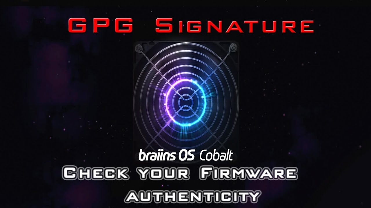 How to check Braiins OS authenticity with GPG : Кукутики
