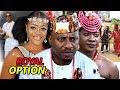 Royal Option Season 1 & 2 - ( Mercy Johnson ) 2019 Latest Nigerian Movie