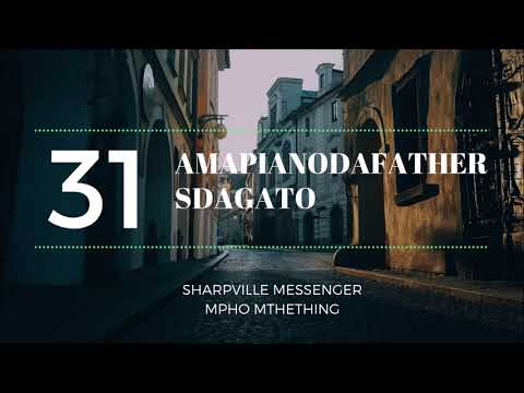 Amapiano 2018 Guest Mix : AmapianoDaFather Sdagato 31