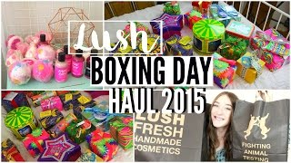 BIGGEST LUSH BOXING DAY HAUL EVER + GIVEAWAY!!