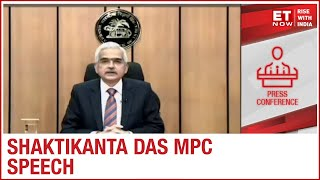 Shaktikanta Das's MPC Speech And ET NOW's Extensive Coverage