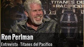 Ron perlman habla sobre titanes del pacífico, cronos y hellboy 3
