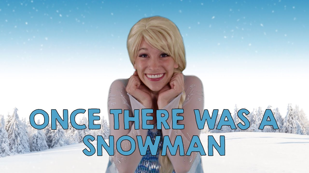 disney frozen elsa once there was a snowman singa