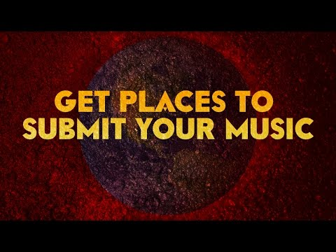 PLACES TO SUBMIT MUSIC (FREE)