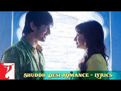 Lyrical: Shuddh Desi Romance Title Song with Lyrics | Jaideep Sahni