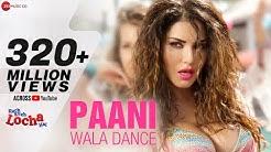 Paani Wala Dance Lyrical | Kuch Kuch Locha Hai | Sunny Leone & Ram Kapoor | Arko | Ikka