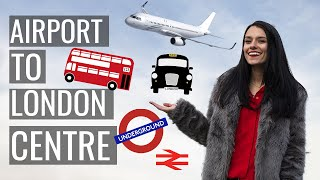 Gambar cover Best Way to Get from London Airports to the City Centre ✈️ Love and London