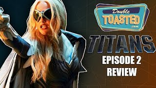 DC TITANS CW SEASON 1 EPISODE 2 REVIEW - Double Toasted Reviews