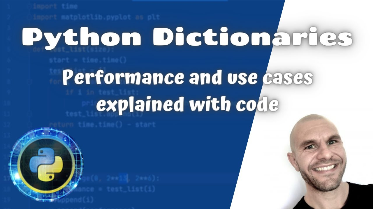 Learn Python Dicts (dictionaries) Performance in Various Use Cases