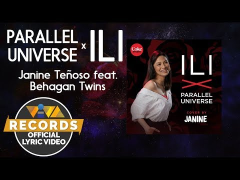 Parallel Universe x ILI - Janine Teñoso feat. Behagan Twins [Official Lyric Video]