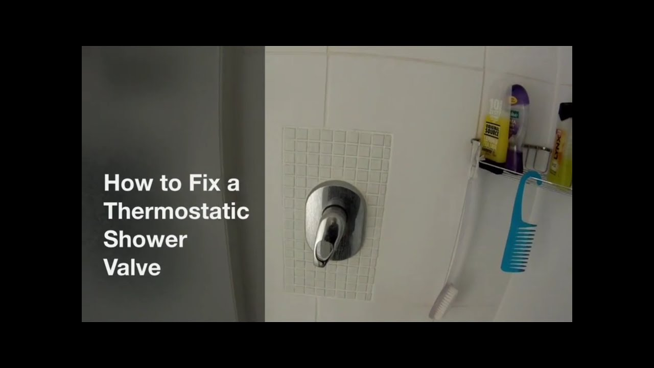 How to Fix a Thermostatic Shower Valve / Faucet - YouTube