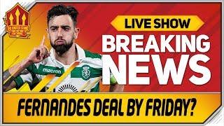 Bruno Fernandes Deal By Friday? Wan-Bissaka Offical Tomorrow! Man Utd Transfer News