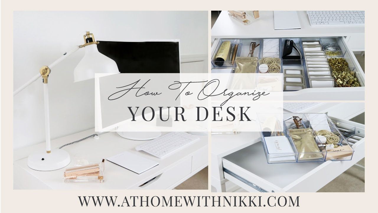 HOME ORGANIZING | DESK ORGANIZATION IDEAS | How To Organize Your ...