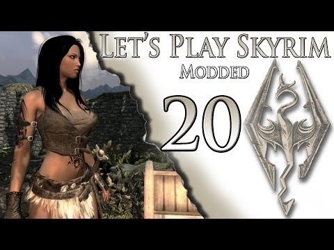 Let's Play Skyrim Modded : Ep 20 Gone Again