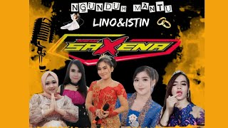Live Tunda NEW SAXENA - Happy Wedding Lino & Istin - Saxena Audio - Jrothc Entertainment