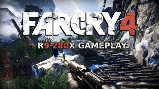 Far Cry 4 Gameplay R9 280X on Ultra with FPS