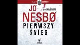 Pierwszy śnieg - Jo Nesbo - audiobook - darmowy fragment