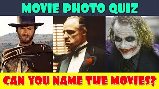 Name the Movie Photo Quiz | Movie Quiz Photos | Guess the Movie from a Photo