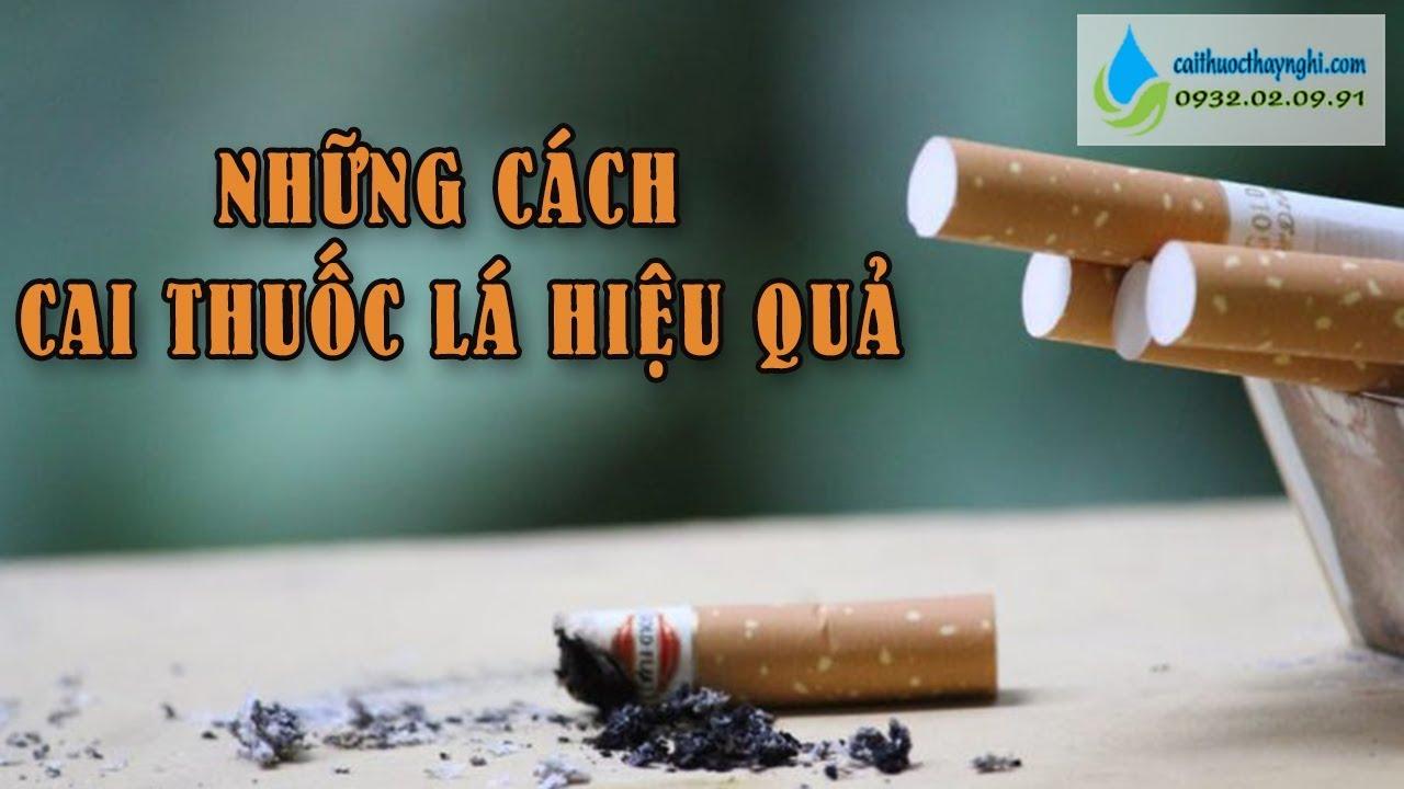 Những cách cai thuốc lá hiệu quả - Nhà thuốc Thanh Nghị