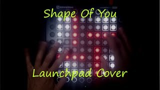 Video Ed Sheeran - Shape Of You (Ellis Remix) - Launchpad Cover download MP3, 3GP, MP4, WEBM, AVI, FLV Juni 2018