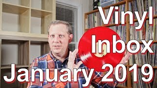 Vinyl Finds Inbox, January 2019