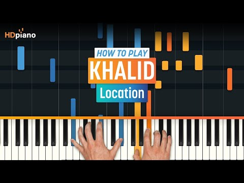 "How To Play ""Location"" by Khalid 