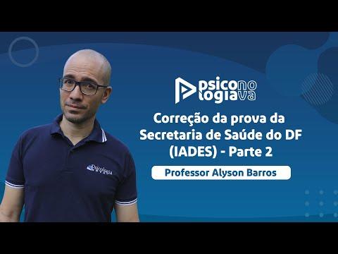 Correção da prova da Secretaria de Saúde do DF - IADES (Professor Alyson Barros) - Parte 2