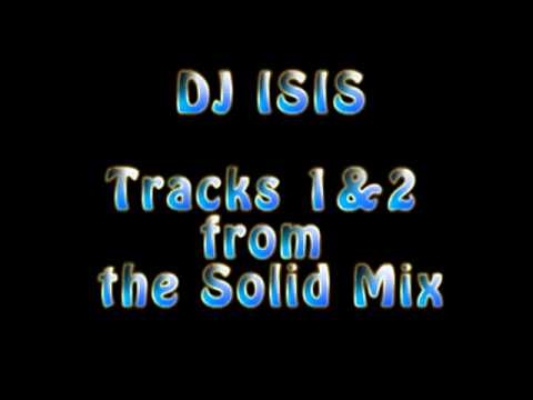 DJ ISIS Tracks 1 & 2 from
