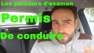 LES PARCOURS D'EXAMEN DU PERMIS DE CONDUIRE