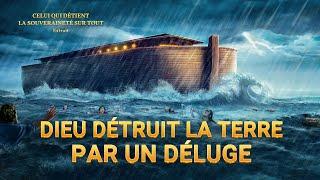 Documentaire en français - Dieu détruit la terre par un déluge