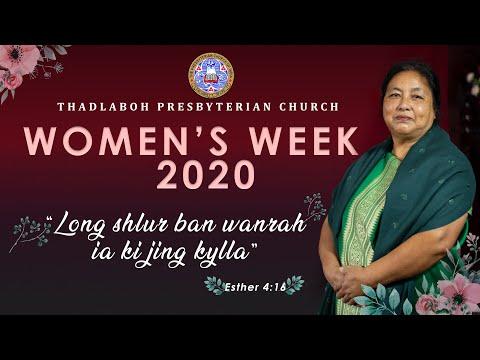Women's Week | Mrs. Patiently Lamare | 15.07.2020 | 7pm | Thadlaboh Presbyterian Church, Jowai