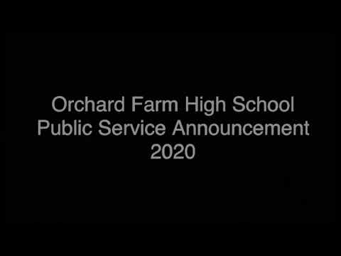 Orchard Farm High School | Public Service Announcement 2020