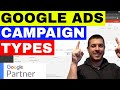 Google Ads Campaign Types Tutorial 🔥🔥🔥 (Which Is RIGHT for YOU??)