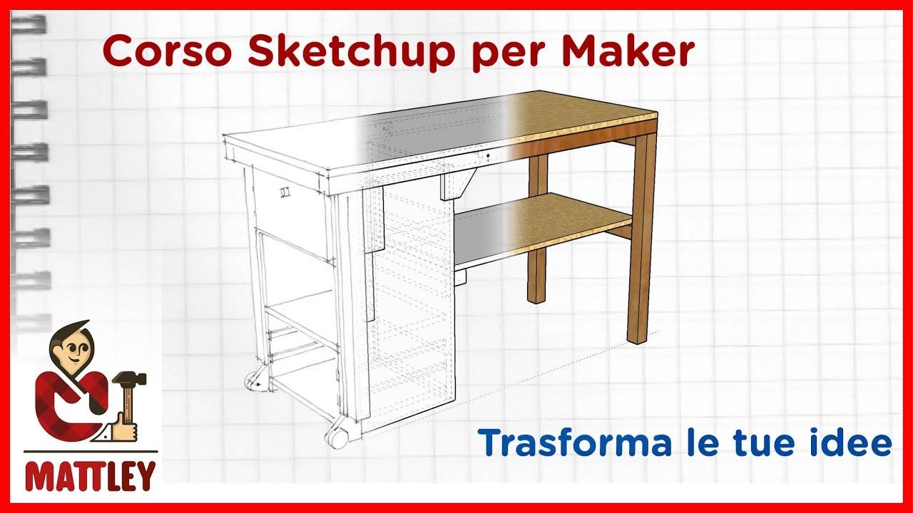 Corso sketchup per maker fai da te e stampa 3d youtube for Corso per arredatore d interni