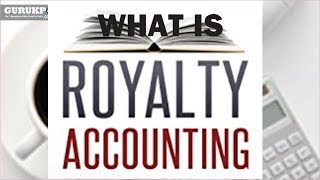 What is Royalty Accounts, An introduction? BCom , MCom, Accounts (Commerce) Gurukpo